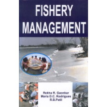 Fishery Management  by Rekha R Gaonkar; Maria D C Rodrigues and R B Patil