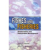 Fishes and Fisheries: Conservation and Sustainable Development by Rekha R. Gaonkar, R.B. Patil, Maria D.C. Rodrigues
