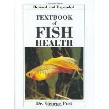 Textbook of Fish Health by George Post