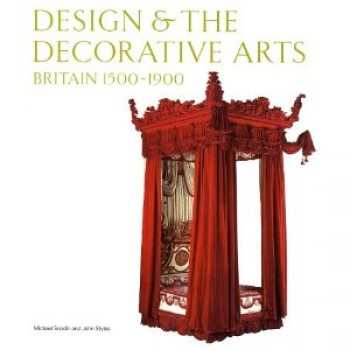 Design and the Decorative Arts by Michael Snodin
