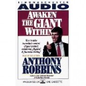 Awaken the Giant Within (Audio Book) by Anthony Robbins