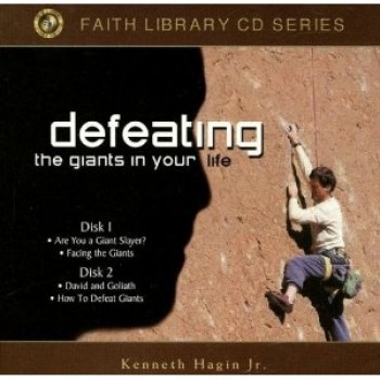 Defeating the Giants in Your Life 2CDs Audiobook  by Kenneth, Jr. Hagin