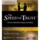 The Speed of Trust: The One Thing That Changes Everything [Audiobook, CD, Unabridged] by Stephen R. Covey
