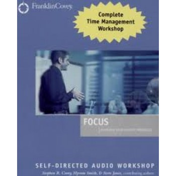 Focus Self-Directed Audio Workshop by Stephen R. Covey