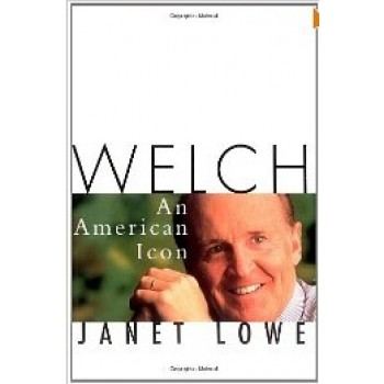 Welch: An American Icon by Janet Lowe
