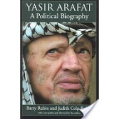 Yasir Arafat: A Political Biography by Barry Rubin, Judith Colp Rubin