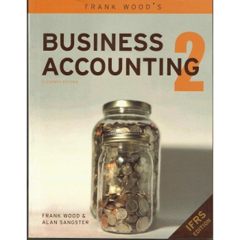 Business Accounting 2 by Frank Wood and Alan Sangster