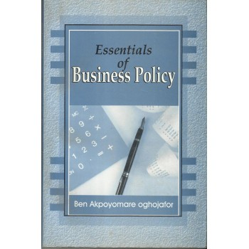 Essentials of Business Policy