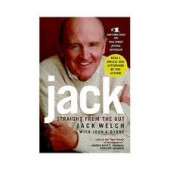 Jack: Straight from the Gut by Jack Welch, John A. Byrne