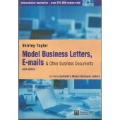 Model Business Letters, E-mails and Other Business Documents by Shirley Taylor