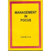 Management In Focus by Lawal A.A