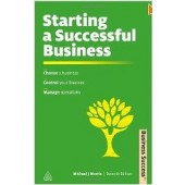 Starting a Successful Business: Choose a Business, Plan Your Business, Manage Operations (Business Success) by Michael Morvis