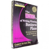 Rich Dad's Advisors: The ABC's of Writing Winning Business Plans: How to Prepare a Business Plan That Others Will Want to Read -- and Invest In by Garrett Sutton, Robert T. Kiyosaki