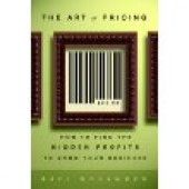 The Art of Pricing: How to Find the Hidden Profits to Grow Your Business by Rafi Mohammed