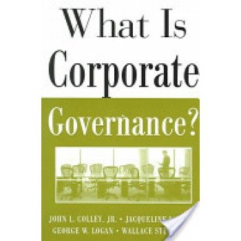 What is Corporate Governance by John L. Collay JR