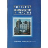 Business Communication and Practice
