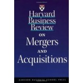 Harvard Business Review on Mergers & Acquisitions by Harvard Business Press