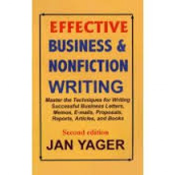 Effective Business & Nonfiction Writing by Jan Yager