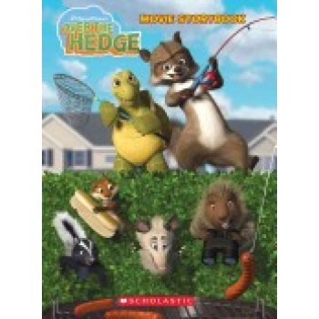 Over the Hedge Movie Storybook by Sarah Durkee, Pete Emslie, Koelsch Studios