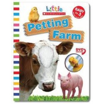 Petting Farm (Little Scholastic Book) by Beth Bryan, Ken Karp