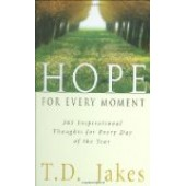 Hope for Every Moment by T. D. Jakes
