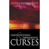 Identifying And Breaking Curses by ECKHARDT JOHN