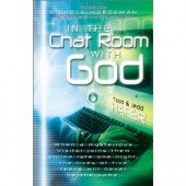 In the Chat Room with God by Todd Hafer, Jedd Hafer