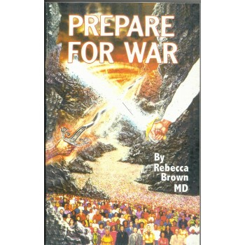 Prepare For War by Rebecca Brown