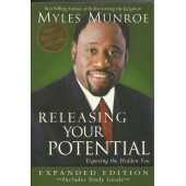 Releasing Your Potential: Exposing the Hidden You by Myles Munroe