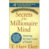 Secrets Of Millionaire Mind: Mastering the Inner Game of Wealth b T. Harv Eker