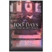 100 Days in the Secret Place by Gene Edwards