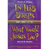 In His Steps, What Would Jesus Do