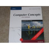 New Perspectives on Computer Concepts Seventh Edition, by Dan Oja
