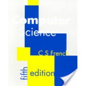 Computer Science by C.S French