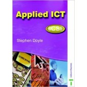 Applied ICT A-Level & AS by Stephen Doyle