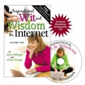 Inspirational Wit and Wisdom from the Internet by Dave Balsiger & Chris Strong