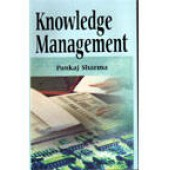 Knowledge Management by Pankaj Sharma