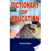 Dictionary of Education by R.shukla
