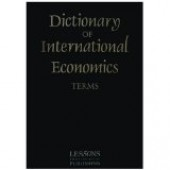 Dictionary of International Economics by John Clark