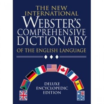 The New International Webster's Comprehensive Dictionary of the English Language by S. Stephenson Smith