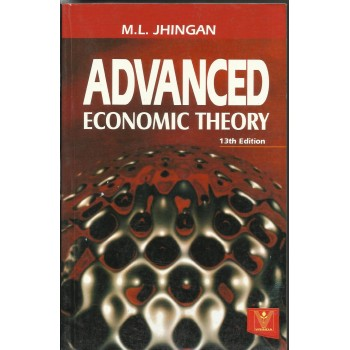 Advanced Economic Theory  by M.l. Jhingan