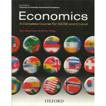 Economics: A Complete Course for IGCSE and O Level