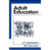 Adult Education by A. S. Seetharamu, M. D. Usha Devi
