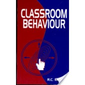 Classroom Behaviour by R. C. Mishra