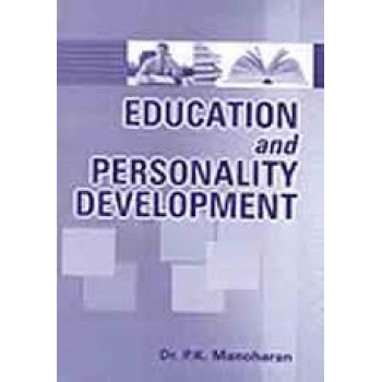 Education And Personality Development by P K  Manoharan