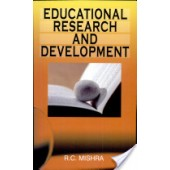 Educational Research and Development  by R.C. Mishra