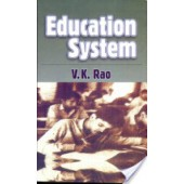 Education System by V.K. Rao