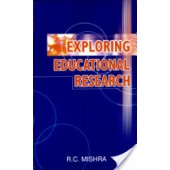 Exploring Educational Research by R C Mishra
