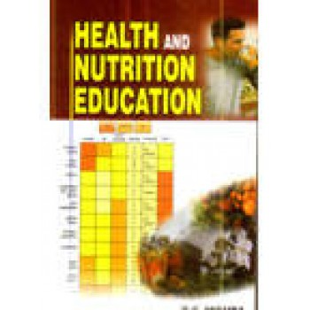 Health And Nutrition Education by Mishra R C