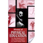 History of Physical Education by S.R. Tiwari